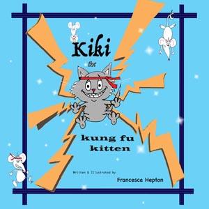 Kiki the kung fu kitten story for children