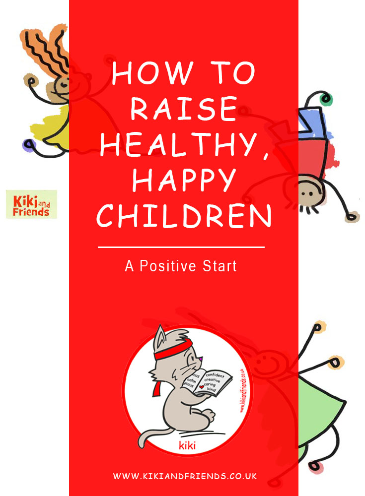 A Positive Start - helping you raise healthy, happy kids