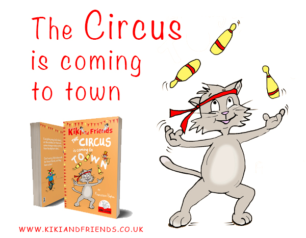 The Circus is Coming to Town - new release in the Kiki and Friends series of books for early readers, created by Francesca Hepton