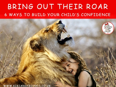 Help bring out your child's inner lion by nurturing their confidence