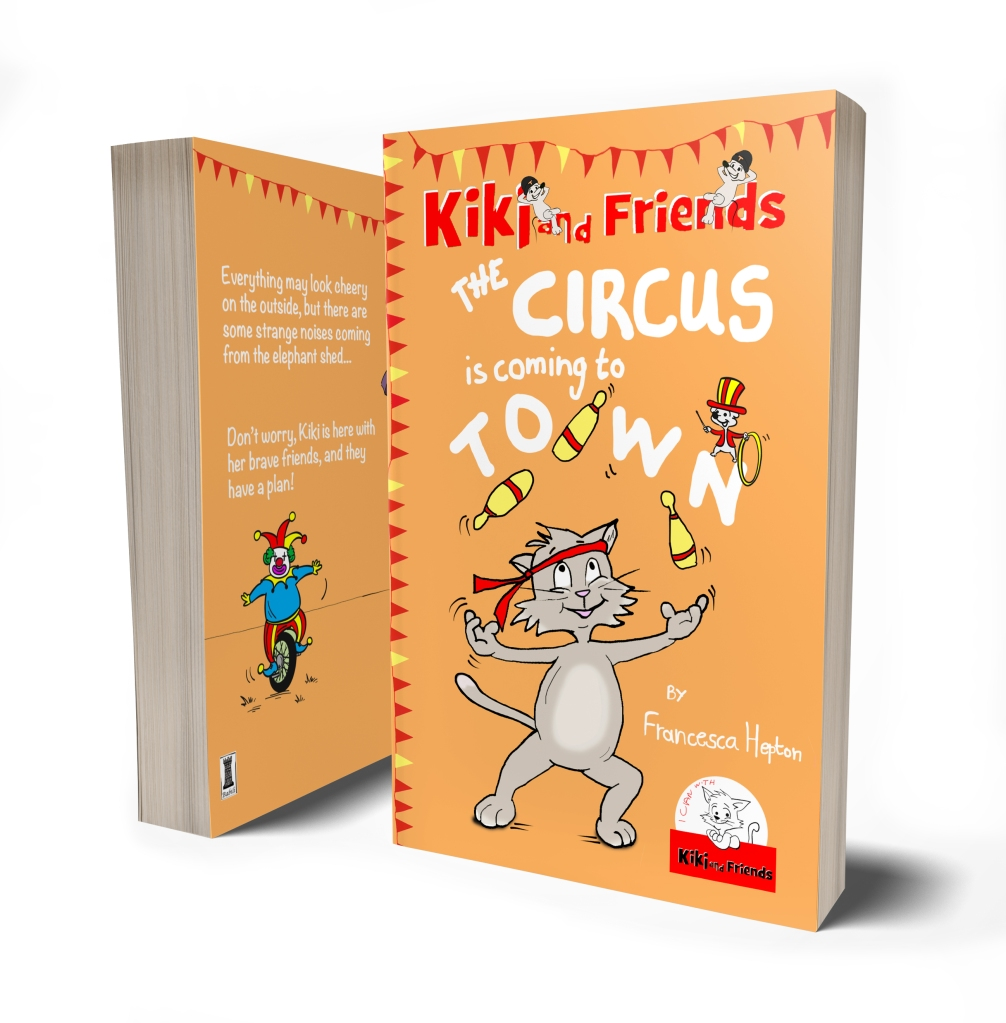 The Circus Is Coming To Town - A book for early readers. Helping children become more caring about the world around them.